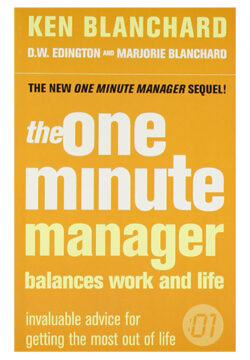 The One Minute Manager: Balances Work and Life
