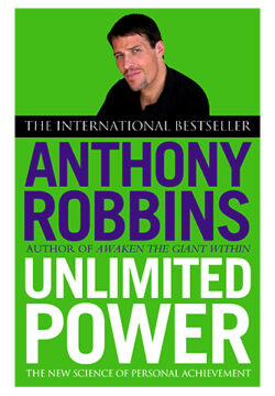 Unlimited Power – The New Science of Personal Achievement