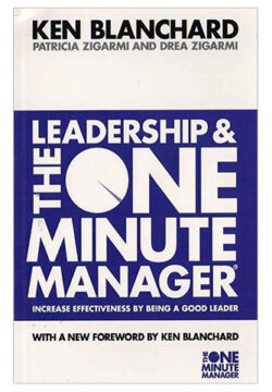 Leadership and One Minute Manager: Increase Effectiveness…