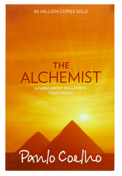The Alchemist – A Fable about Following your Dream