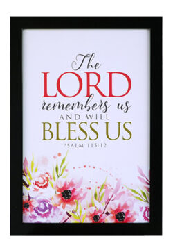 The Lord Remembers Us And Will Bless